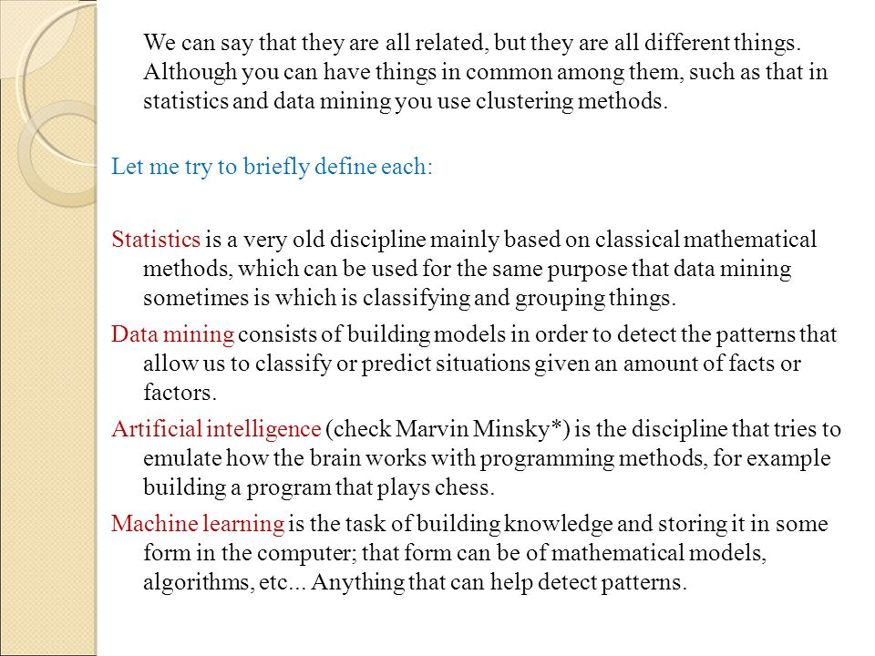 Let me try to briefly define each: