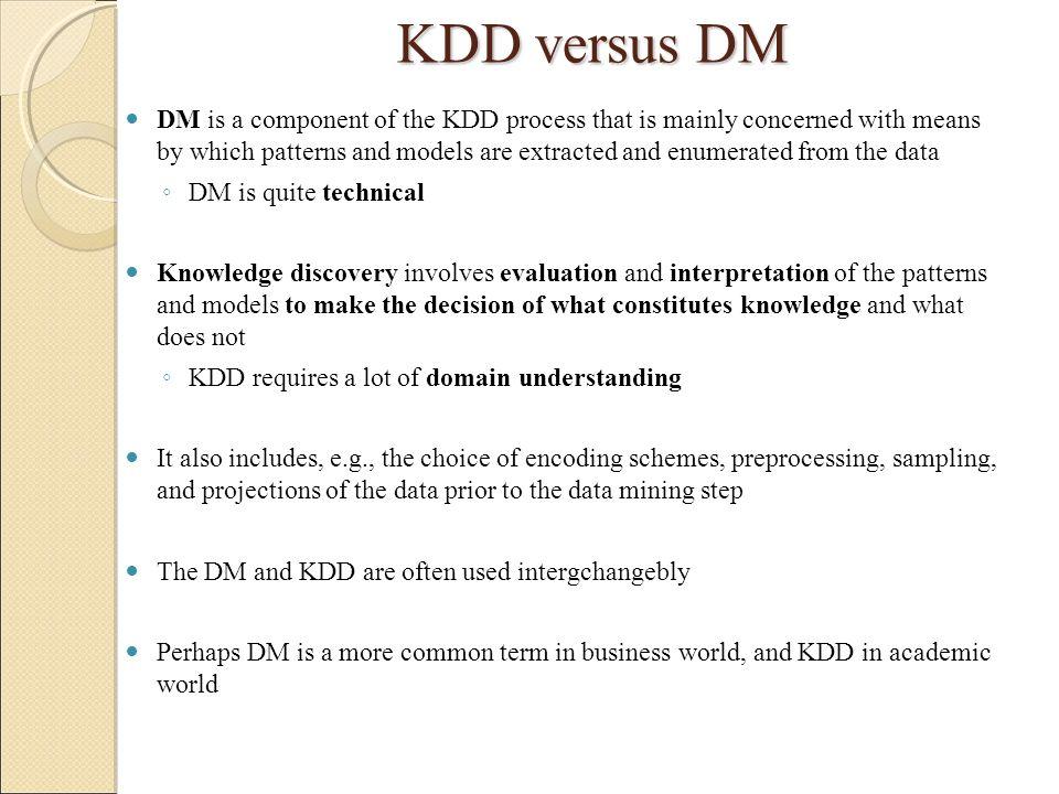 KDD versus DM