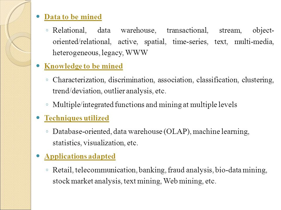 Multiple/integrated functions and mining at multiple levels