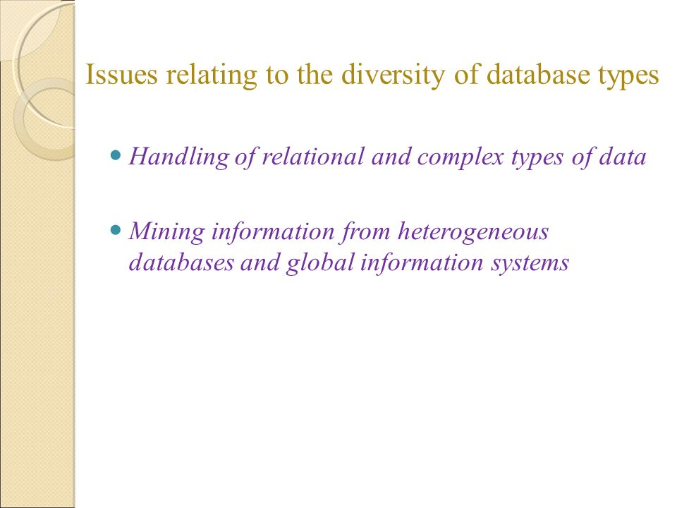 Issues relating to the diversity of database types
