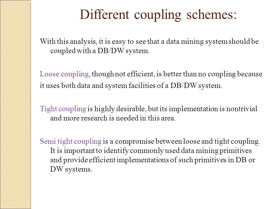 Different coupling schemes: