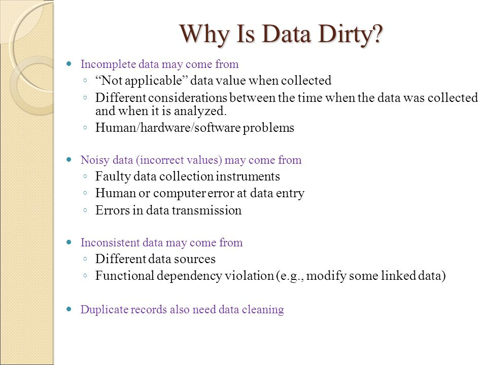 Why Is Data Dirty Not applicable data value when collected