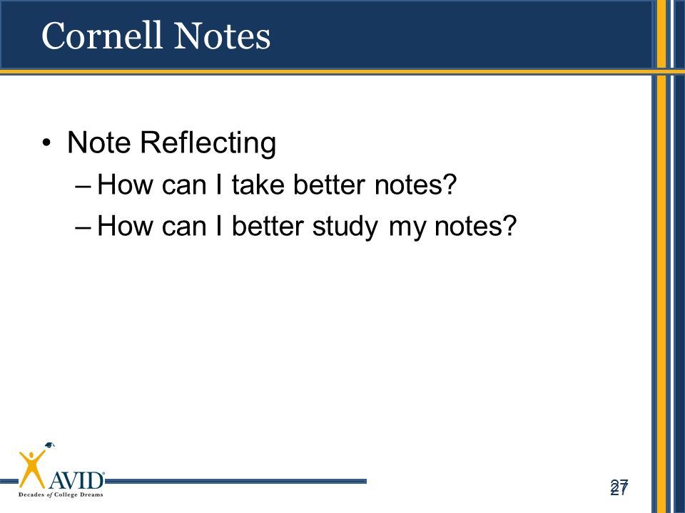 Cornell Notes Note Reflecting How can I take better notes