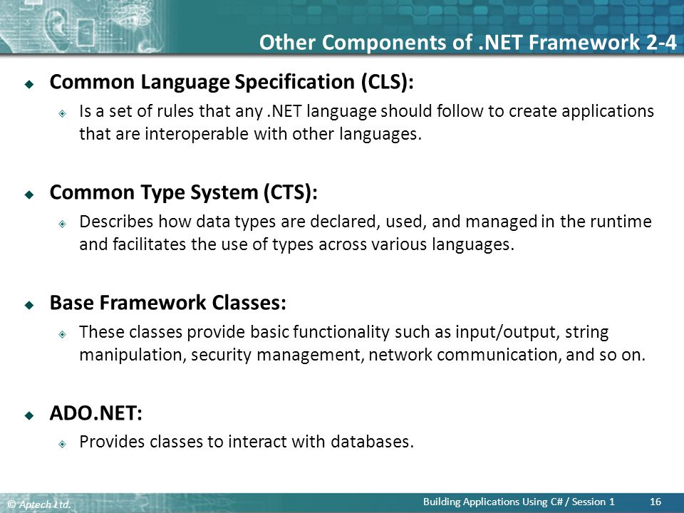 Other Components of .NET Framework 2-4