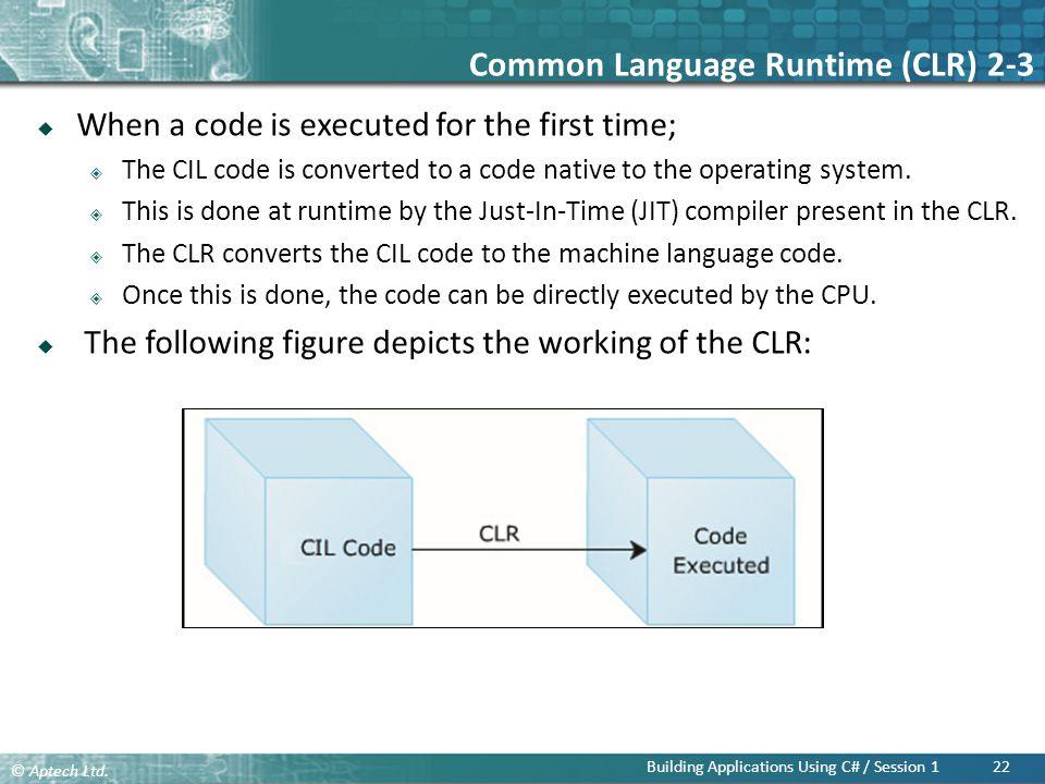 Common Language Runtime (CLR) 2-3