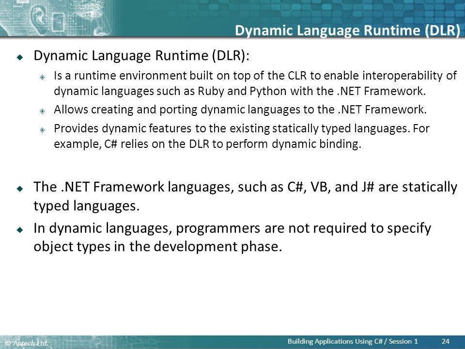 Dynamic Language Runtime (DLR)