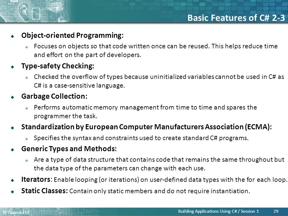 Basic Features of C# 2-3 Object-oriented Programming: