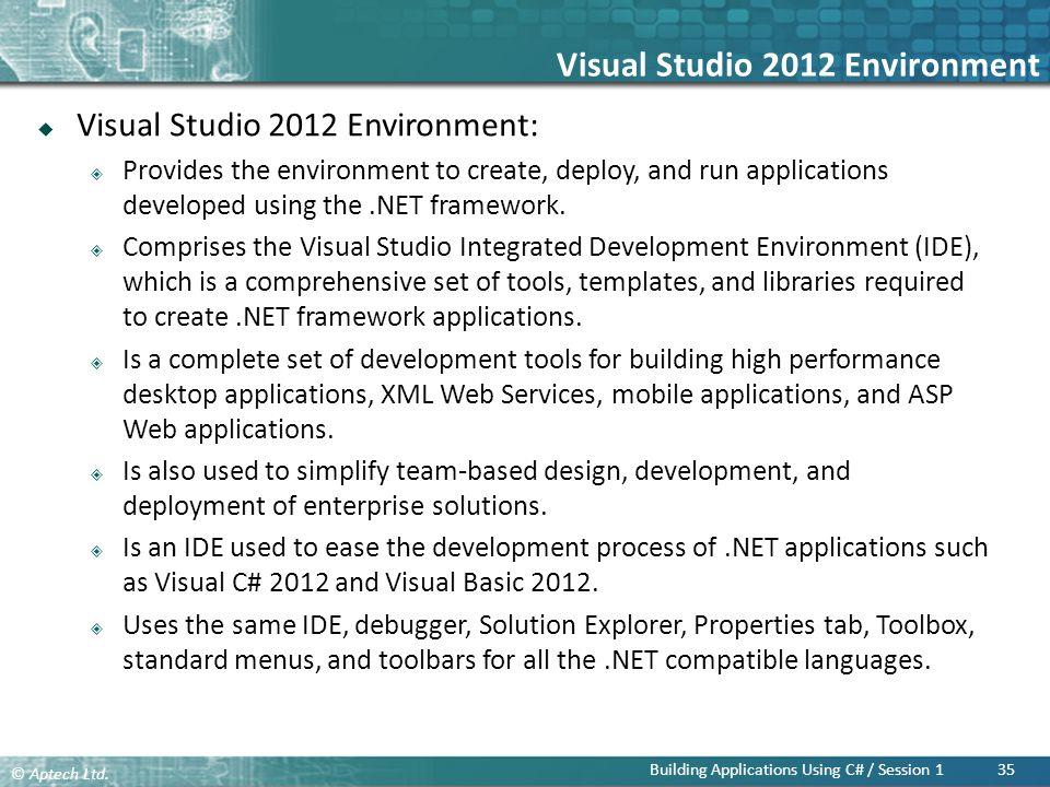 Visual Studio 2012 Environment