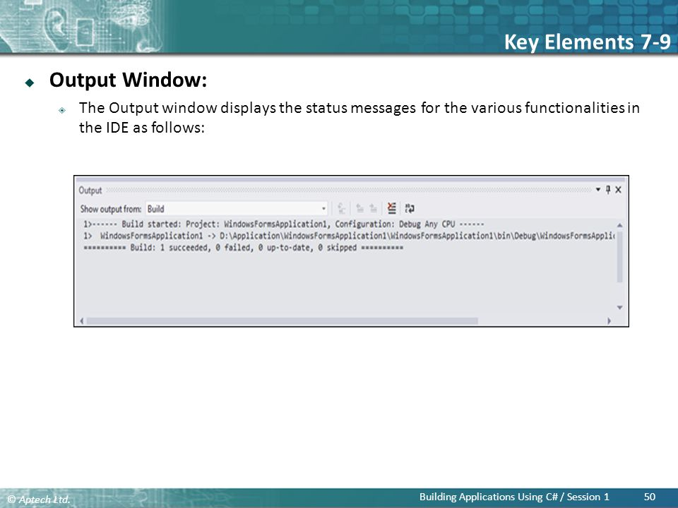 Key Elements 7-9 Output Window: