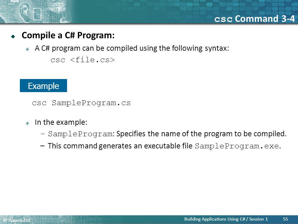 csc Command 3-4 Compile a C# Program: