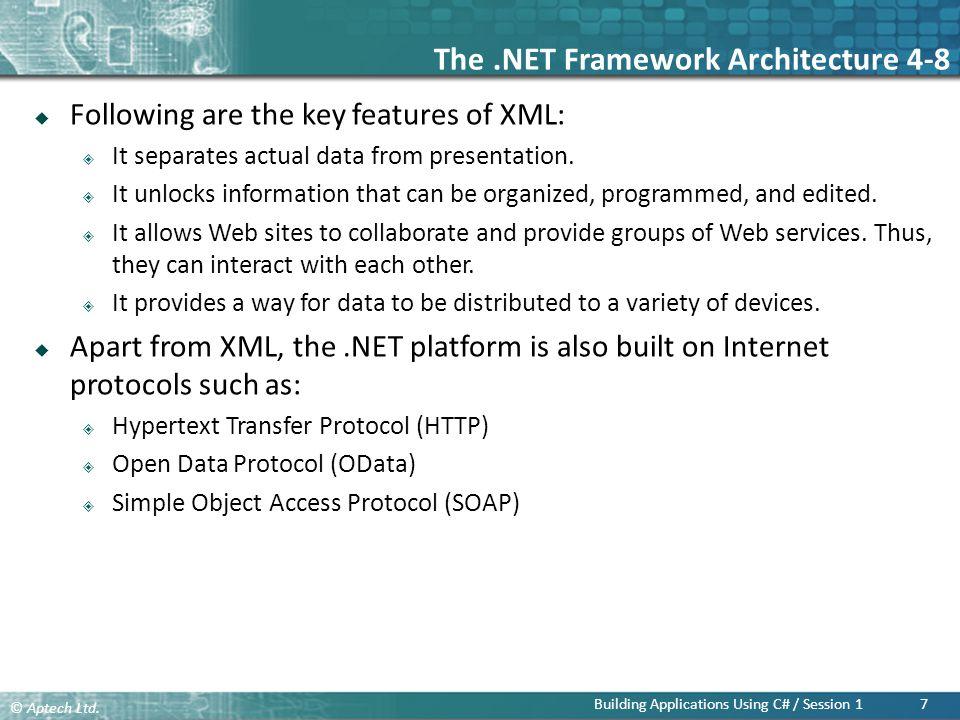 The .NET Framework Architecture 4-8