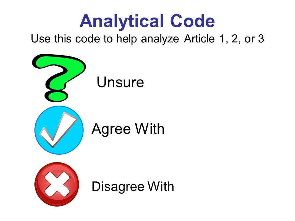Analytical Code Use this code to help analyze Article 1, 2, or 3