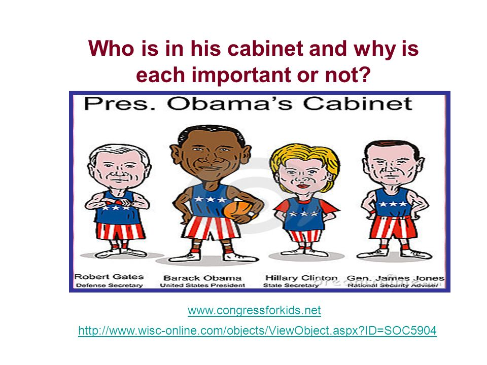 Who is in his cabinet and why is each important or not