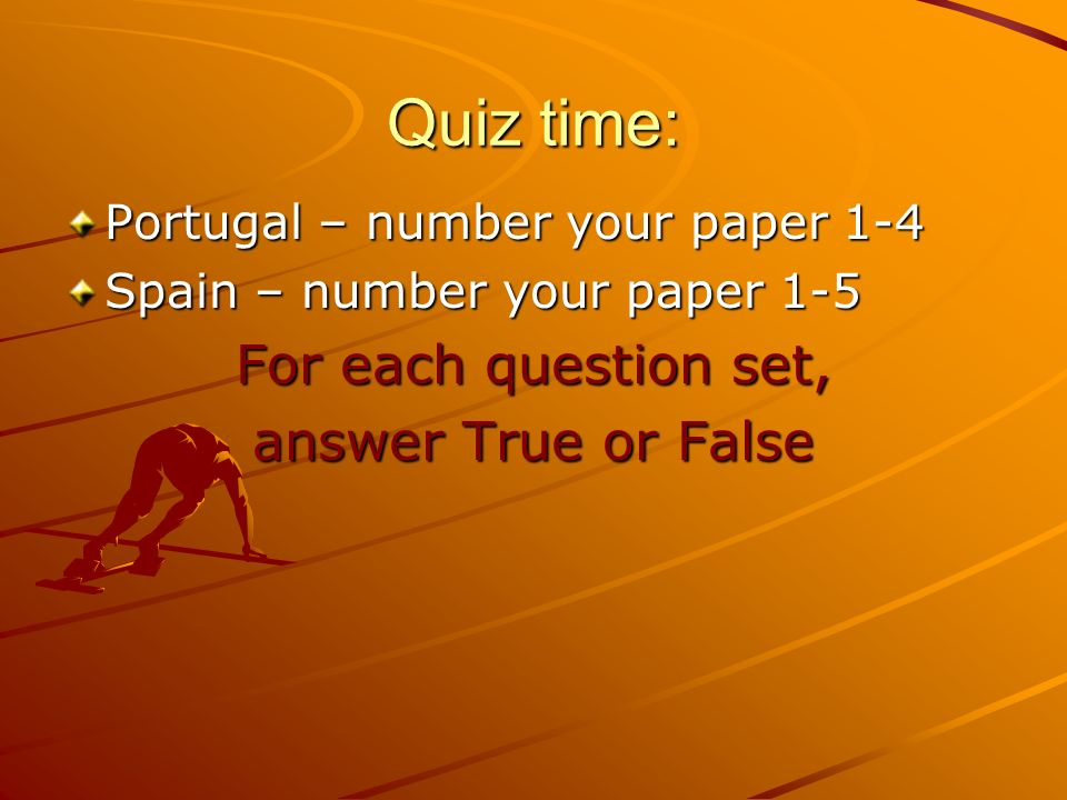 Quiz time: For each question set, answer True or False