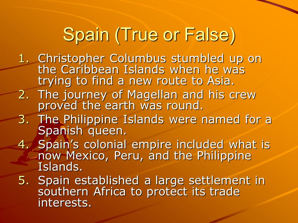 Spain (True or False) Christopher Columbus stumbled up on the Caribbean Islands when he was trying to find a new route to Asia.