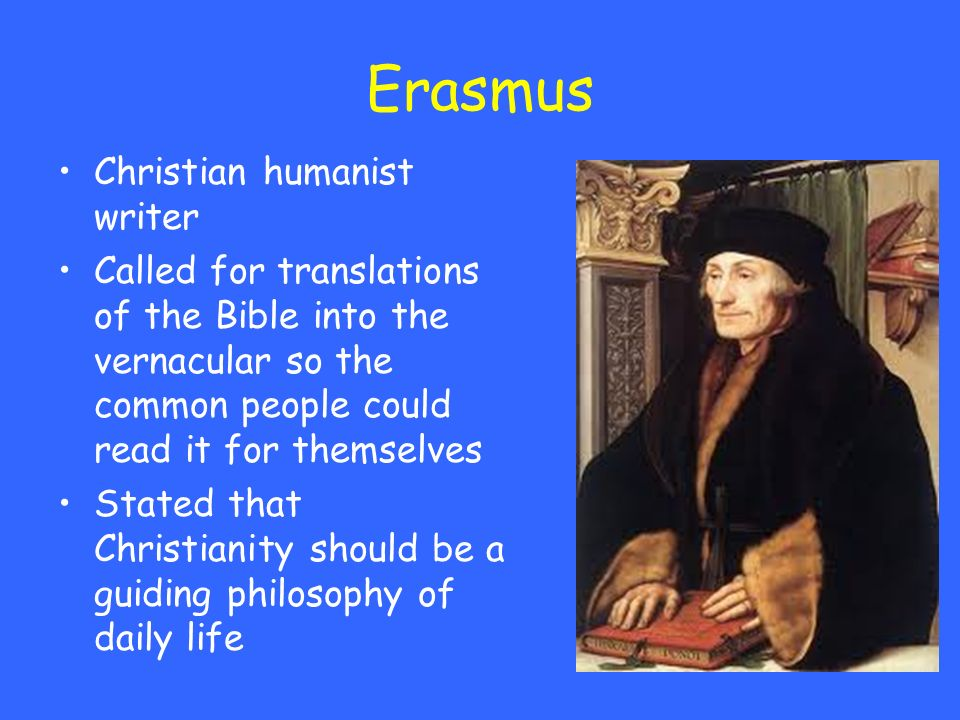 Erasmus Christian humanist writer