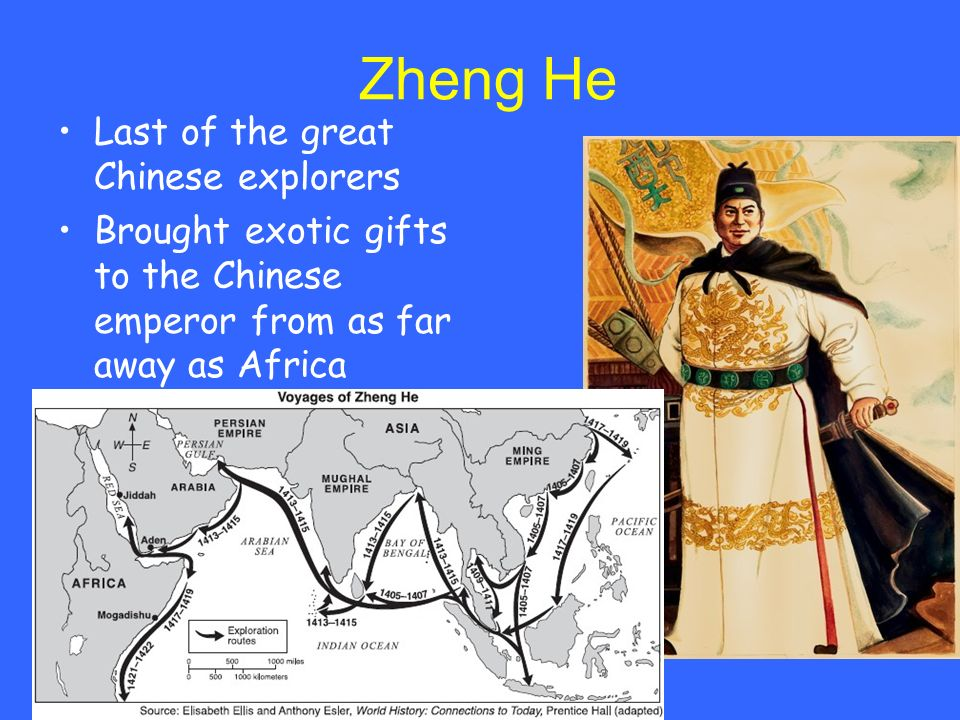 Zheng He Last of the great Chinese explorers