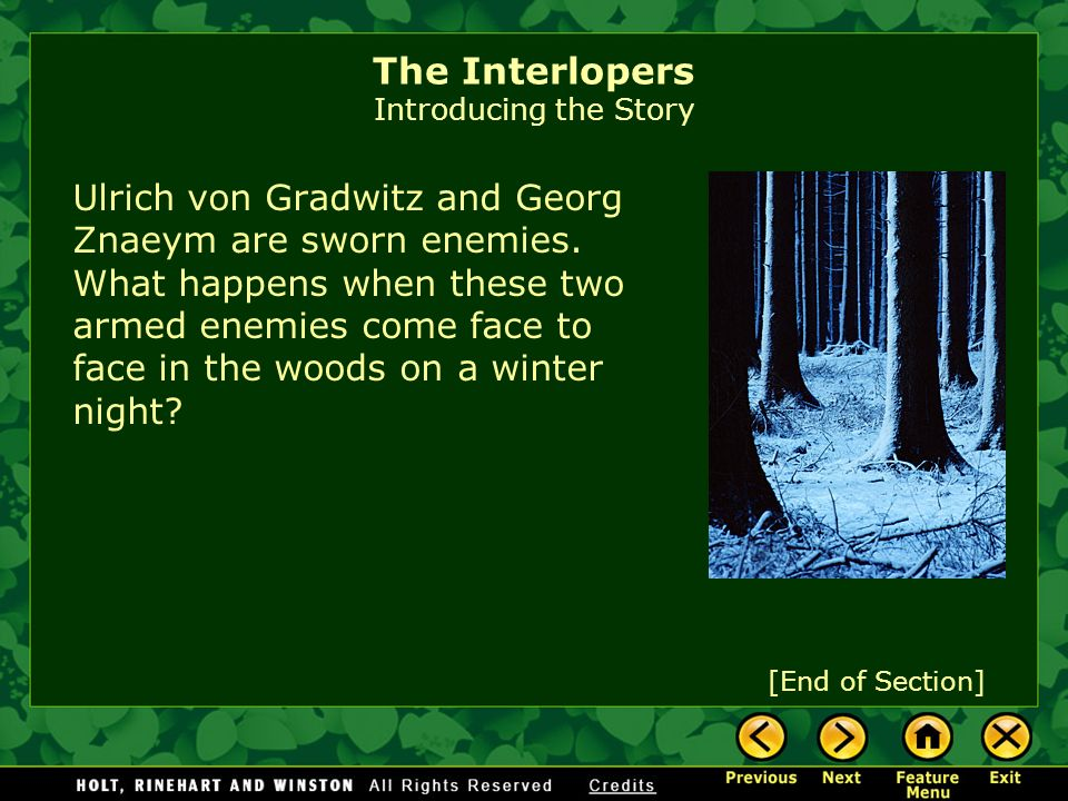 The Interlopers Introducing the Story