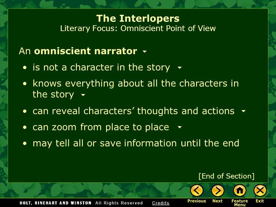 The Interlopers Literary Focus: Omniscient Point of View