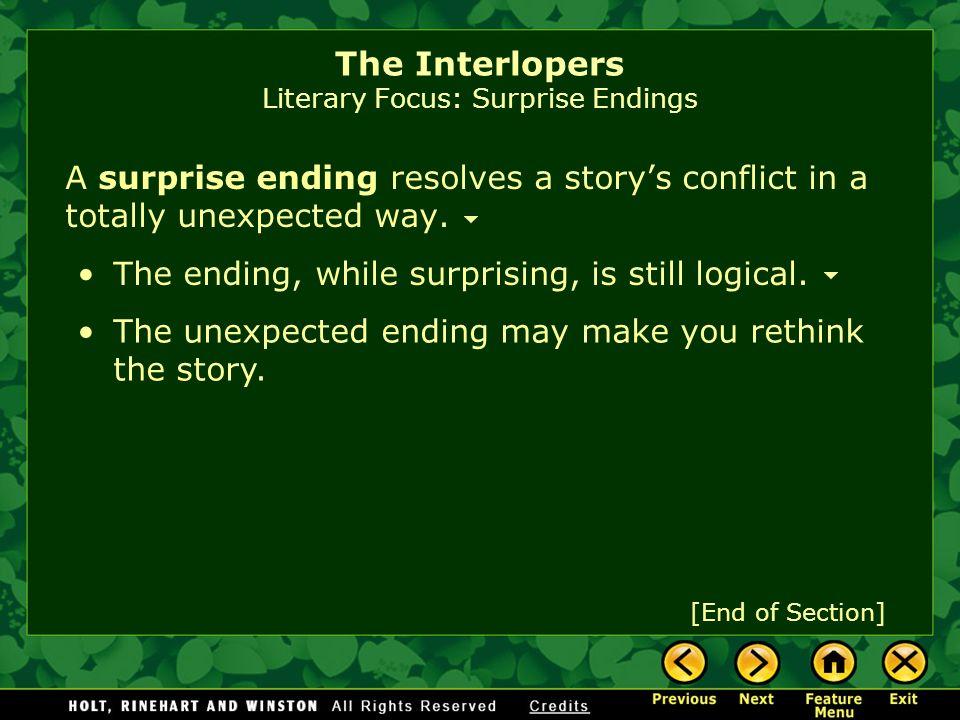 The Interlopers Literary Focus: Surprise Endings