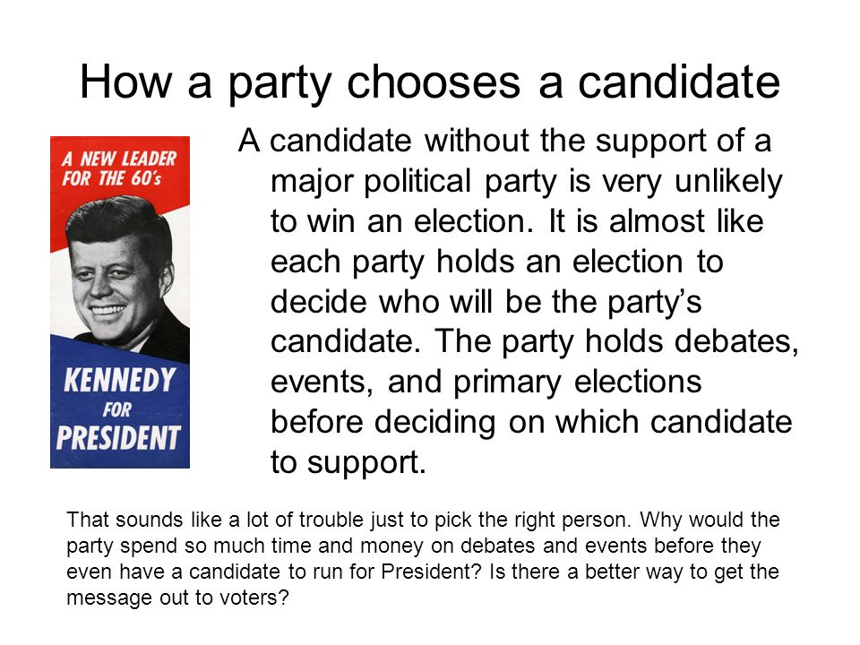How a party chooses a candidate
