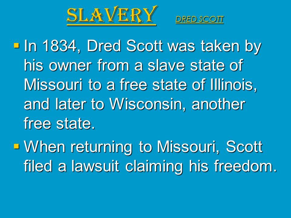 SLAVERY DRED SCOTT