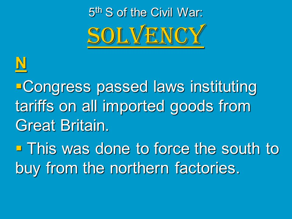 5th S of the Civil War: Solvency