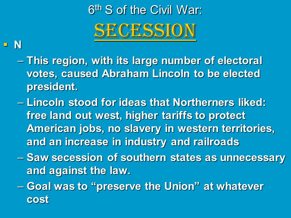 6th S of the Civil War: SECESSION