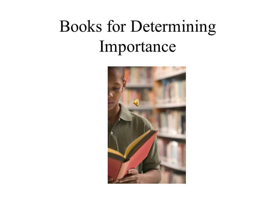 Books for Determining Importance
