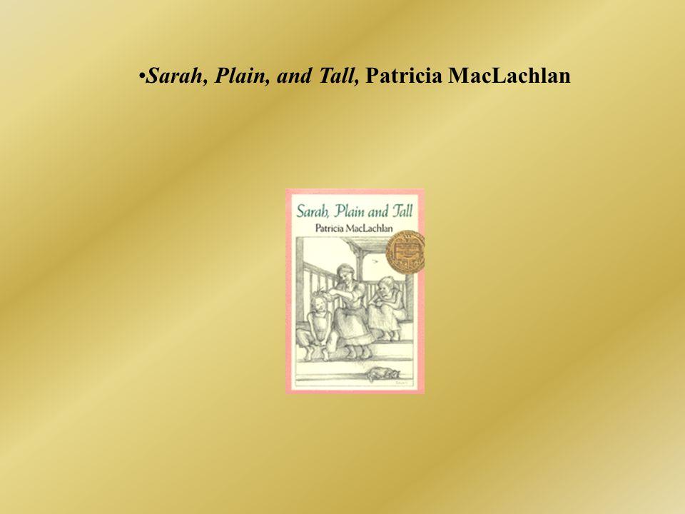 Sarah, Plain, and Tall, Patricia MacLachlan