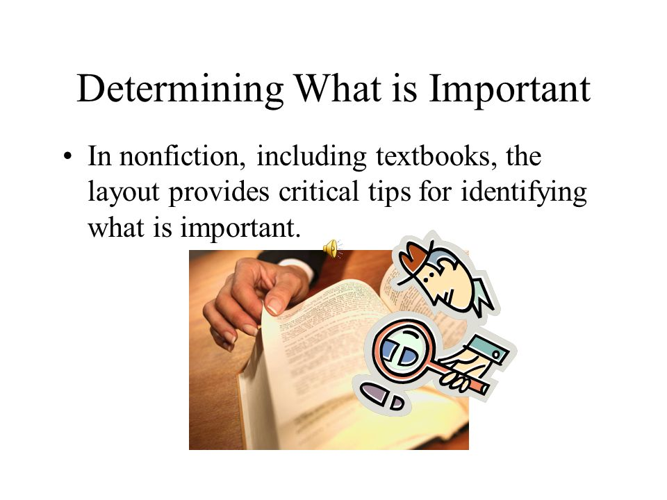 Determining What is Important