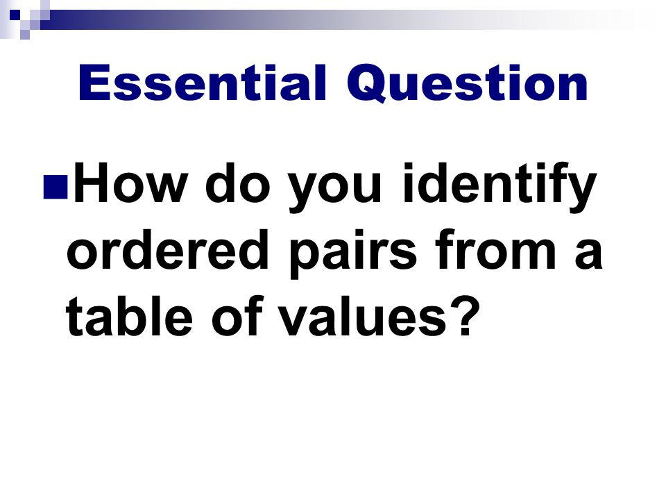 How do you identify ordered pairs from a table of values