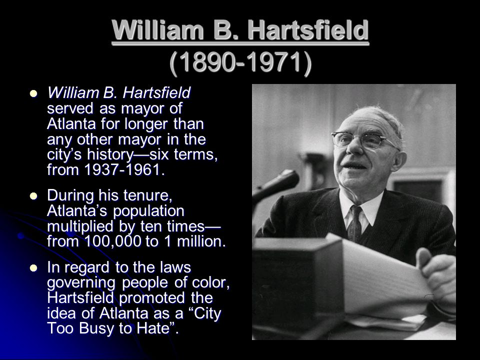 William B. Hartsfield (1890-1971)