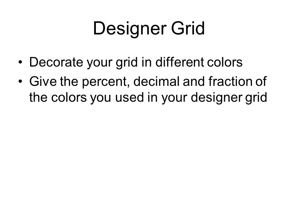 Designer Grid Decorate your grid in different colors
