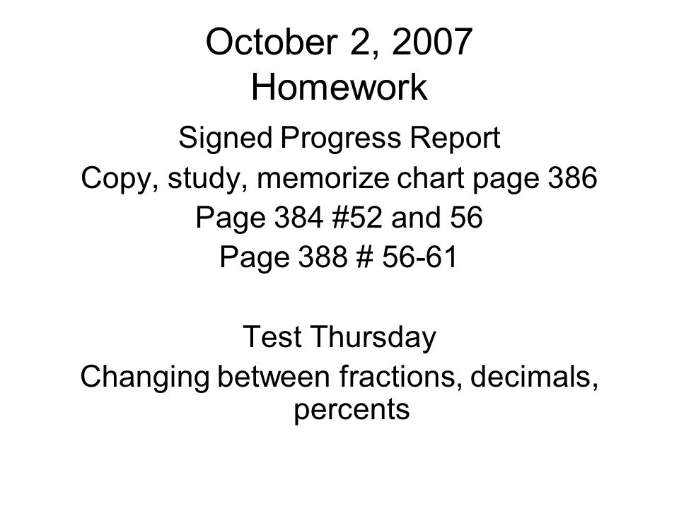 October 2, 2007 Homework Signed Progress Report