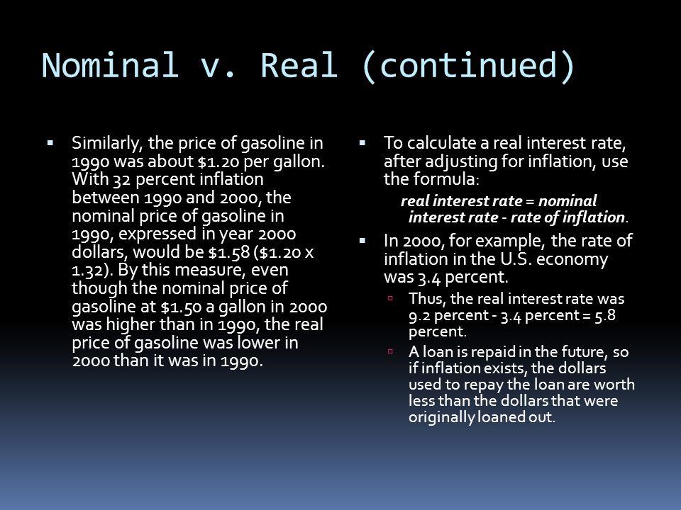 Nominal v. Real (continued)