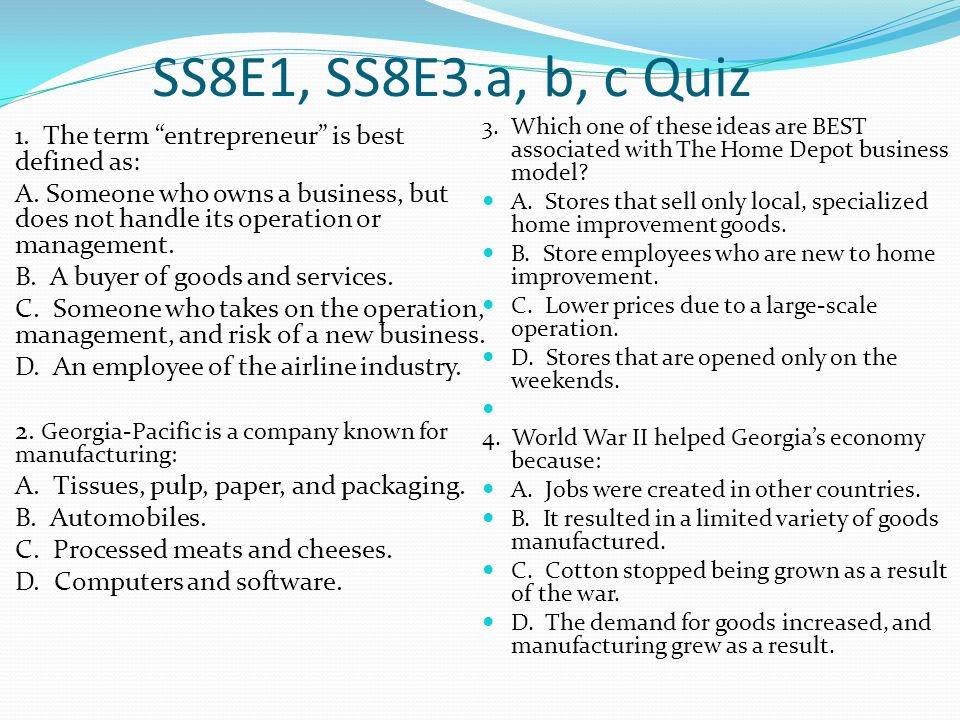 SS8E1, SS8E3.a, b, c Quiz 3. Which one of these ideas are BEST associated with The Home Depot business model