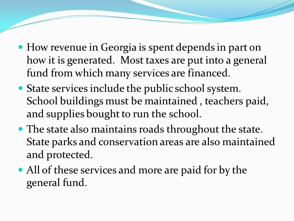 How revenue in Georgia is spent depends in part on how it is generated