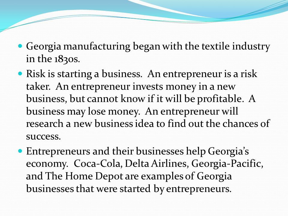 Georgia manufacturing began with the textile industry in the 1830s.