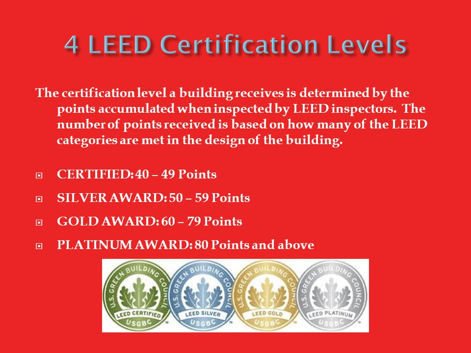 Industrial design sustainable design leed ppt video for Leed levels of certification