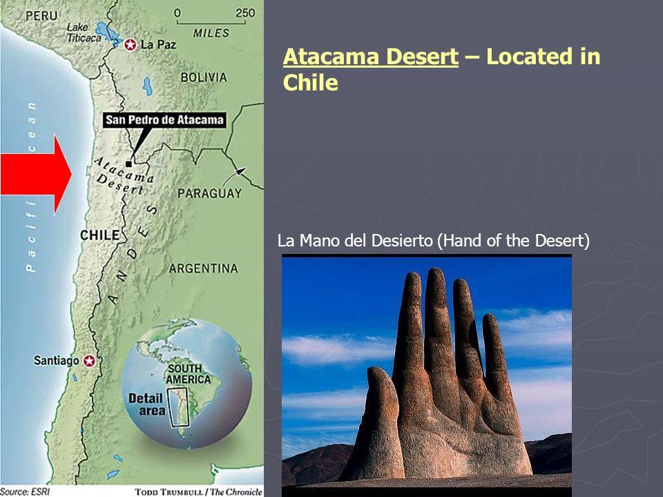 Atacama Desert – Located in Chile