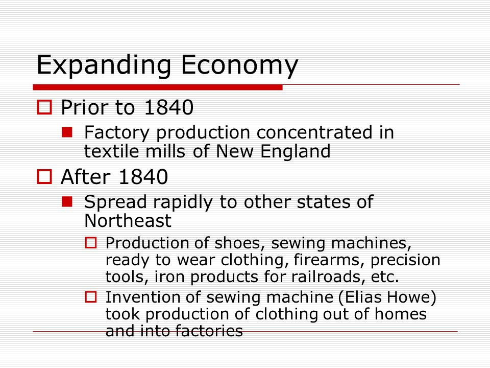 Expanding Economy Prior to 1840 After 1840