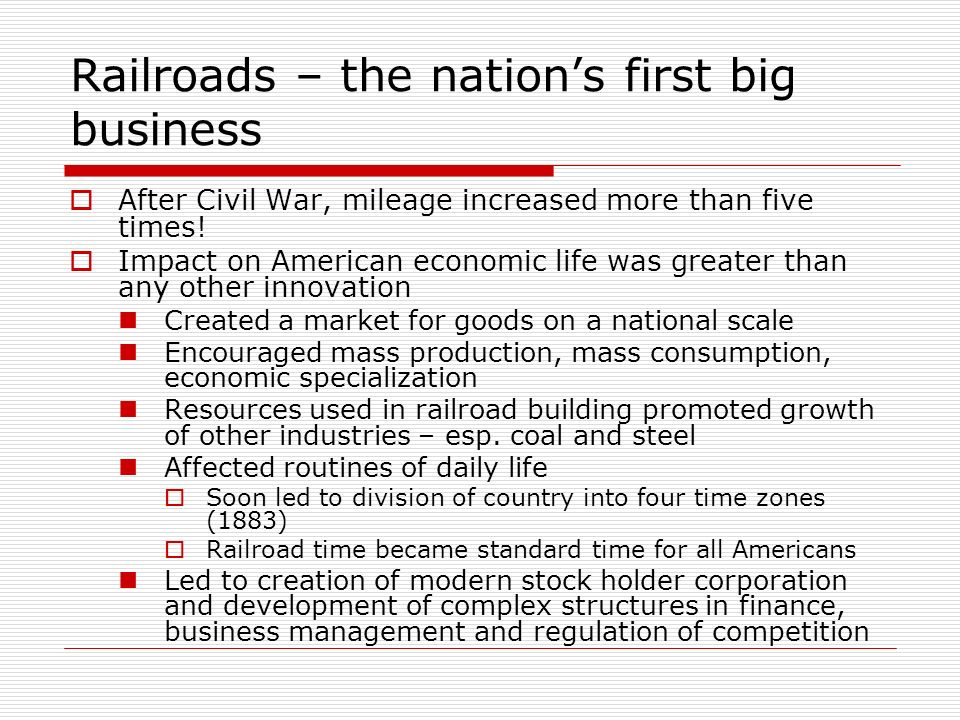 Railroads – the nation's first big business