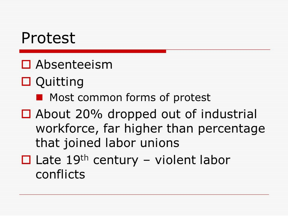 Protest Absenteeism Quitting