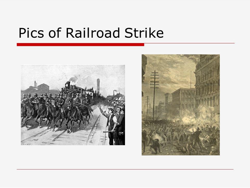Pics of Railroad Strike
