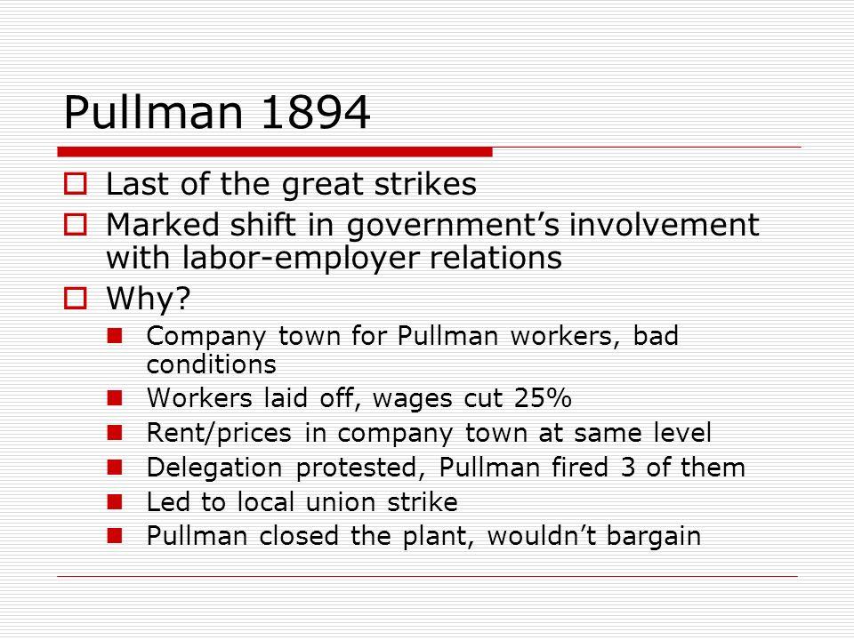 Pullman 1894 Last of the great strikes