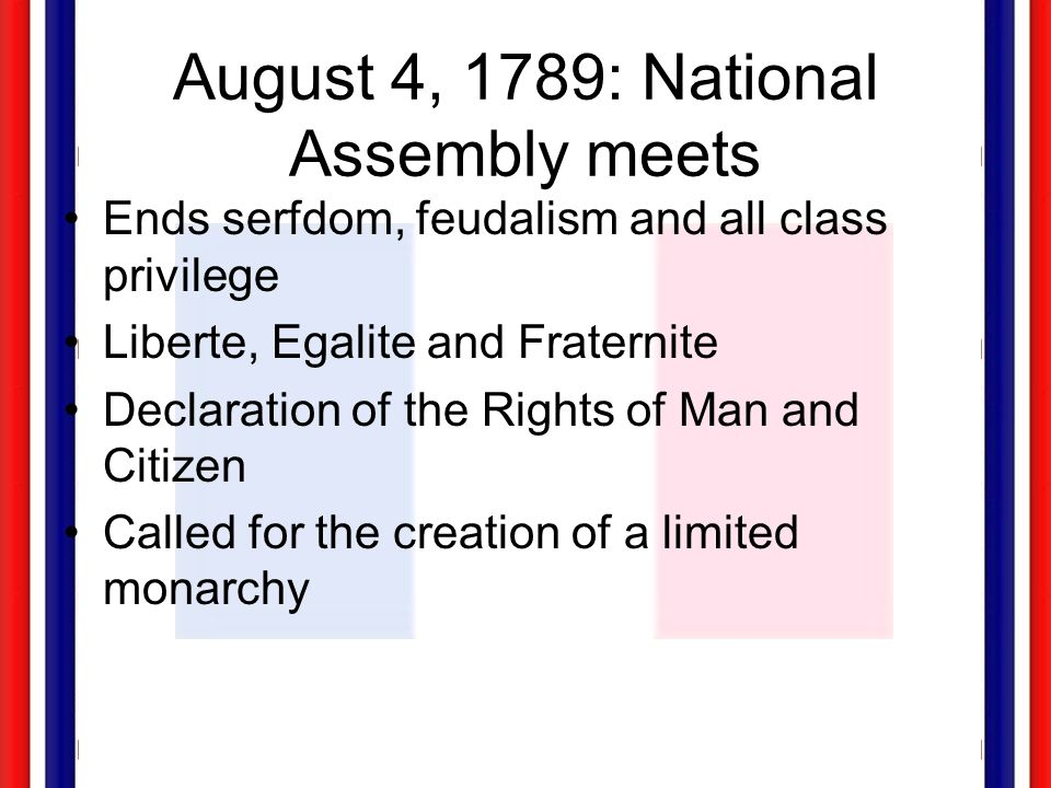 August 4, 1789: National Assembly meets