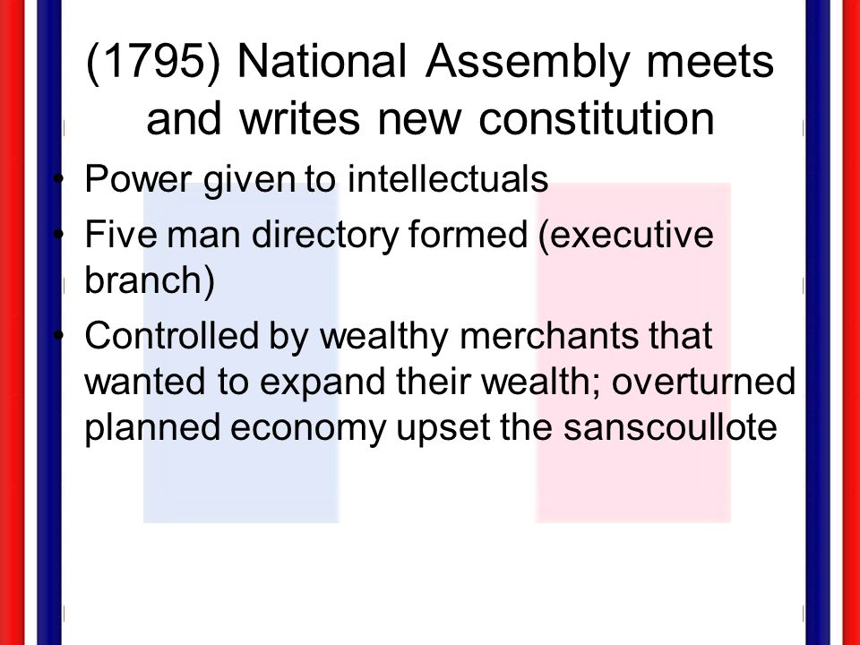 (1795) National Assembly meets and writes new constitution