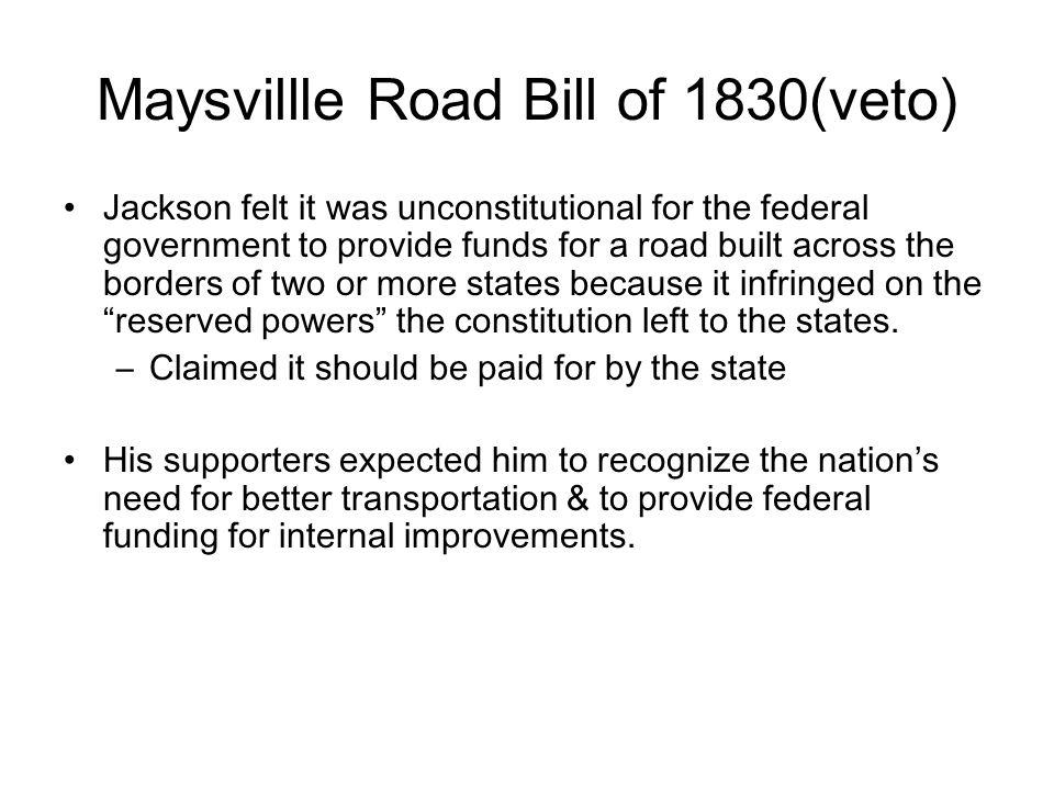 Maysvillle Road Bill of 1830(veto)