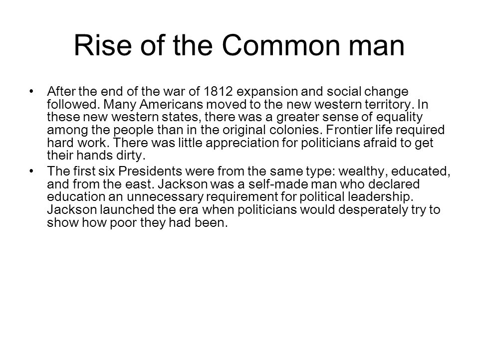 Rise of the Common man